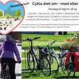Bilden föreställer en inbjudan till webbinariumet. En bild med en förälder och ett barn cyklar på vintern och en annan bild med två cyklar som står i ett cykelställ på sommaren.