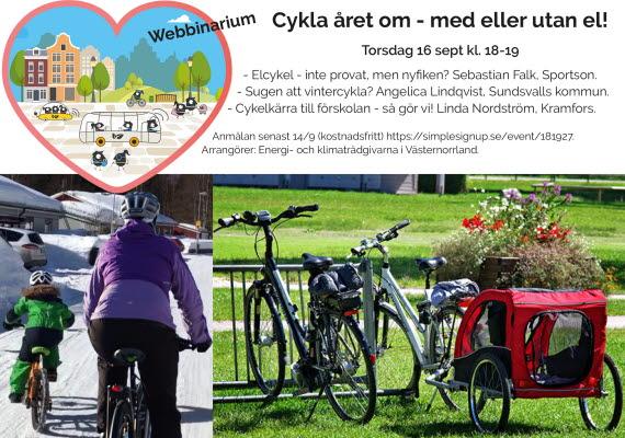 Bilden föreställer en inbjudan om webbinariumet. En bild med en förälder och ett barn cyklar på vintern och en annan bild med två cyklar som står i ett cykelställ på sommaren.